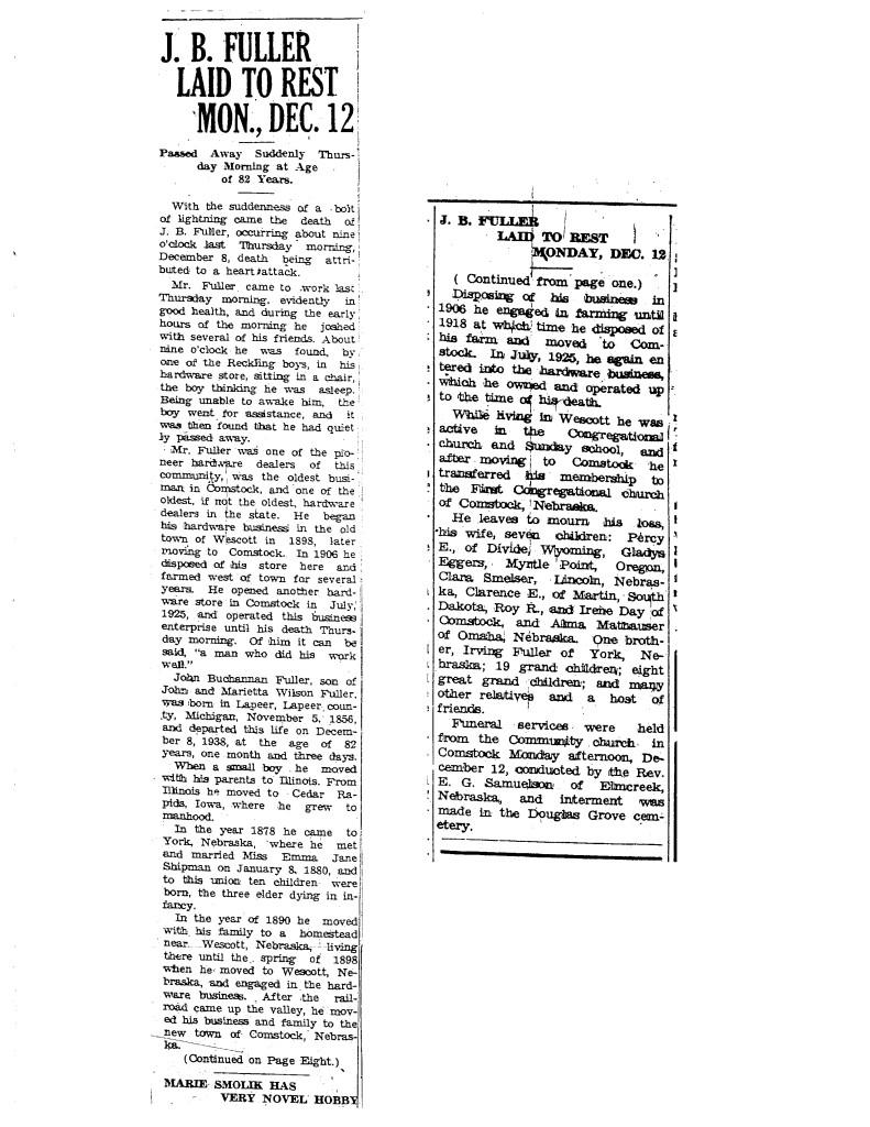 John B Fuller obituary, 15 December, 1938, Comstock News, Comstock, Nebraska, page 1, column 1 and page 8, column 6; Nebraska State Historical Society, Lincoln, Nebraska.