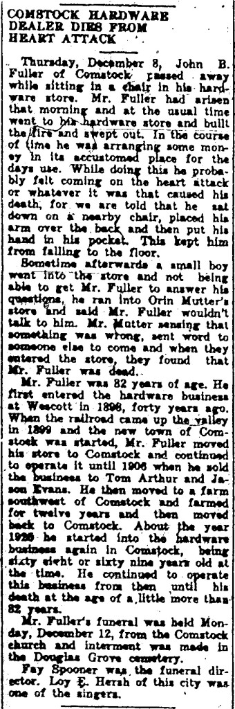 John B Fuller obituary, 15 December 1938, Sargent Leader, Sargent, Nebraska, page 4, column 4; Nebraska State Historical Society, Lincoln, Nebraska.